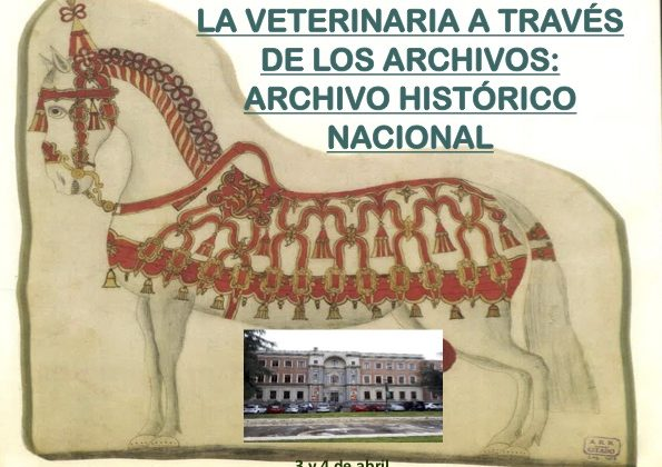 I Jornadas de Historia Veterinaria a través de los archivos: Archivo Histórico Nacional