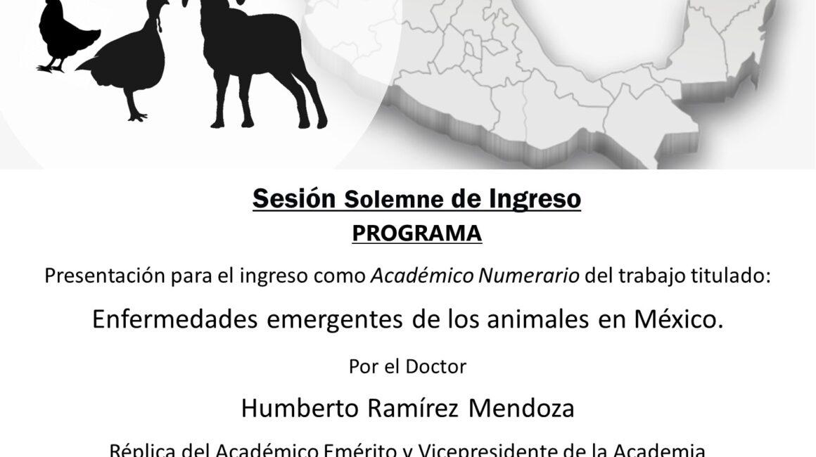 Academia Veterinaria Mexicana, A.C., Sesión Solemne de Ingreso, Dr. Humberto Ramírez Mendoza, 25 mayo 2021